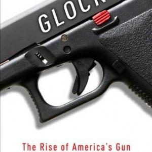 GLOCK-The-Rise-of-Americas-Gun