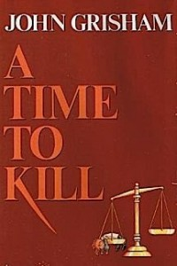 A_Time_To_Kill