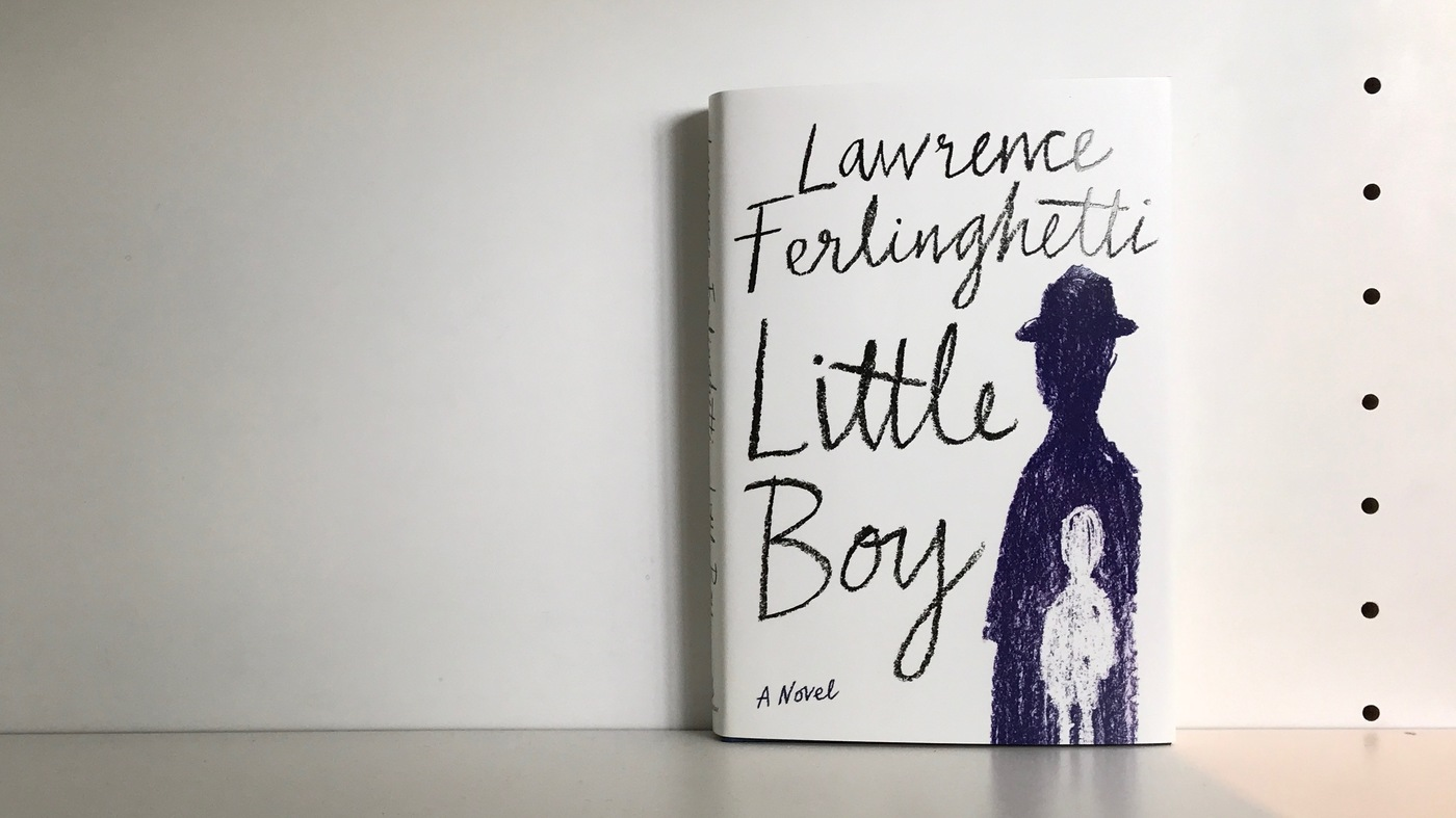 Little Boy, by Lawrence Ferlinghetti