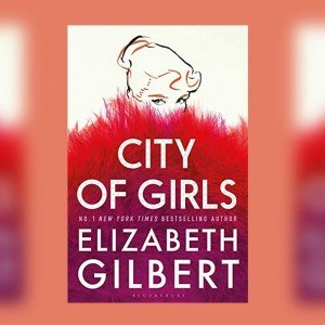 city-of-girls-elizabeth-gilbert